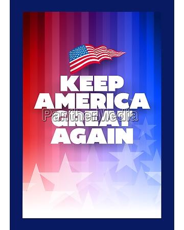keep america great again campaign slogan