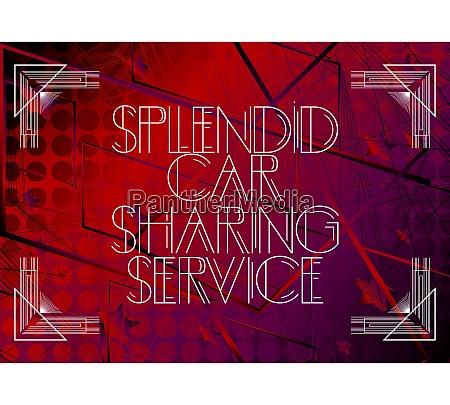 retro splendid car sharing service text