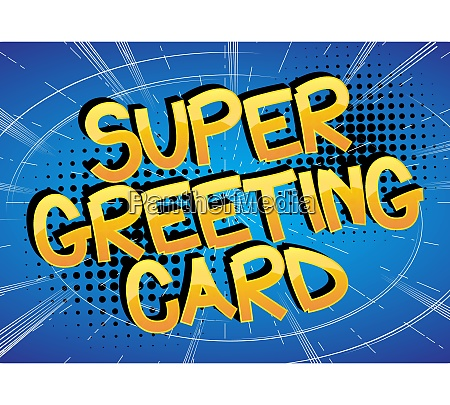 super greeting card comic book style