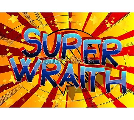 super wraith comic book style cartoon