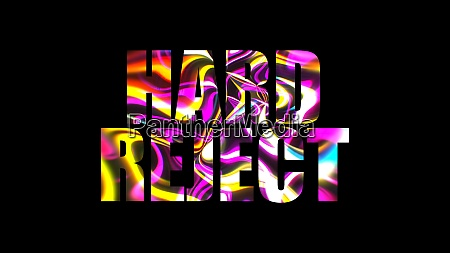 letters of bright shiny hard reject