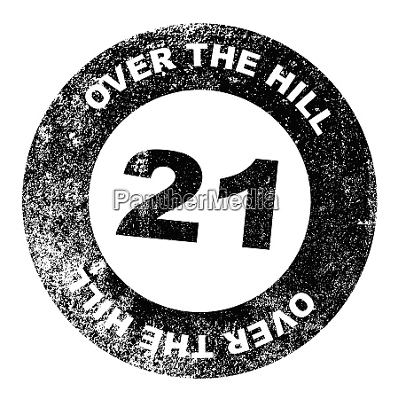 over the hill 21 stamp