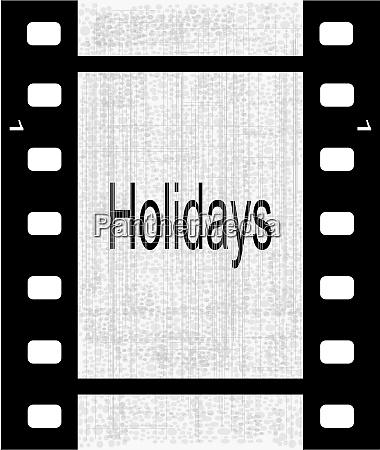 holidays film strip