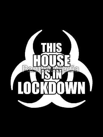 house in lockdown