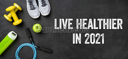 live healthier in 2021