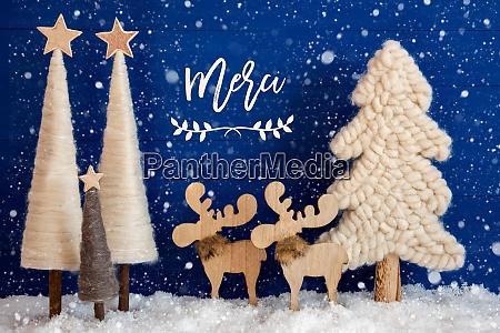 christmas tree moose snow merci means