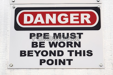 a danger ppe must be worn
