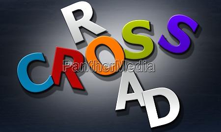 cross road phrase composed of multicolored