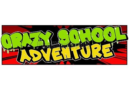 crazy school adventure comic book