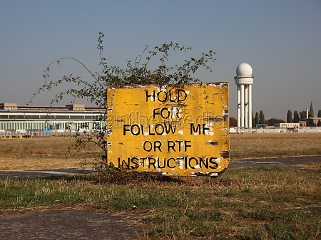 old airplane attention sign at tempelhof