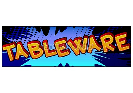 tableware comic book style text