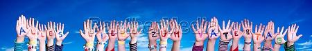 children hands building word vatertag means
