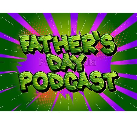 fathers day podcast comic book