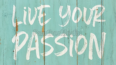 motivational quote live your passion