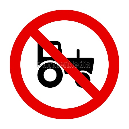 tractor and prohibition sign