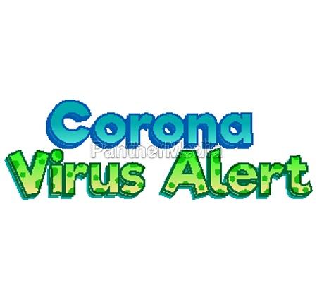 font design for corona virus alert
