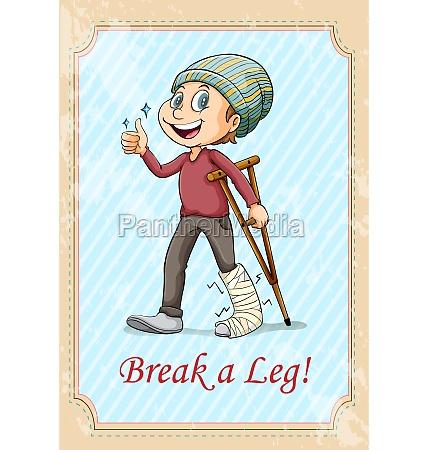 break a leg idiom