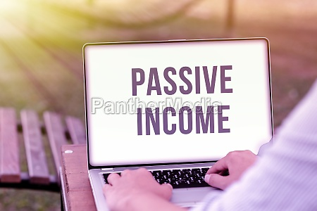 text caption presenting passive income business