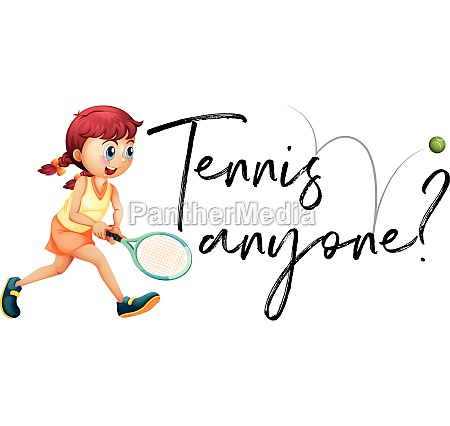 girl playing tennis with phrase tennis