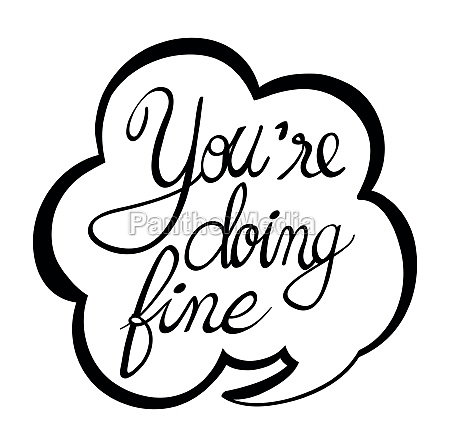 word expression for doing fine