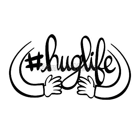 english phrase for hug life