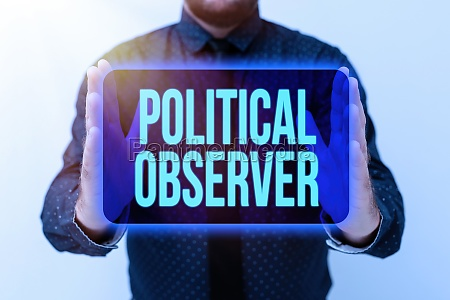 conceptual caption political observer business showcase