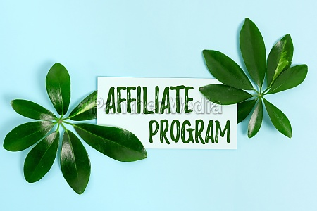 sign displaying affiliate program conceptual photo