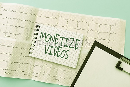 inspiration showing sign monetize videos business